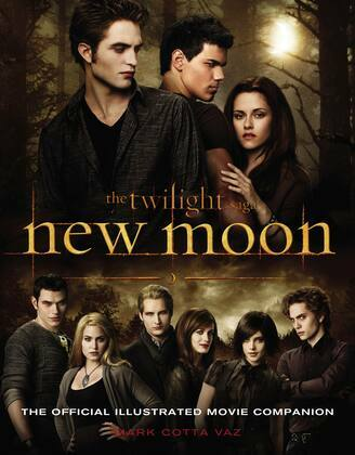 New Moon: The Official Illustrated Movie Companion: The Official Illustrated Movie Companion