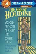 The Great Houdini: World Famous Magician & Escape Artist