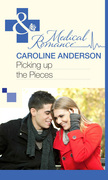 Picking up the Pieces (Mills & Boon Medical) (The Audley, Book 9)