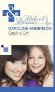 Sarah's Gift (Mills & Boon Medical) (The Audley, Book 15)