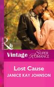 Lost Cause (Mills & Boon Vintage Superromance)