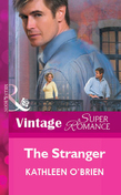 The Stranger (Mills & Boon Vintage Superromance)