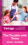 The Trouble with Twins (Mills & Boon Vintage Superromance)