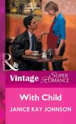 With Child (Mills & Boon Vintage Superromance)