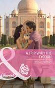 A Trip with the Tycoon (Mills & Boon Cherish)