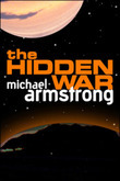 Michael Armstrong - The Hidden War