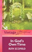 In God's Own Time (Mills & Boon Vintage Love Inspired)