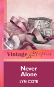 Never Alone (Mills & Boon Vintage Love Inspired)