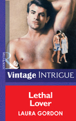 Lethal Lover (Mills & Boon Vintage Intrigue)