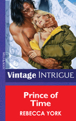 Prince of Time (Mills & Boon Vintage Intrigue)