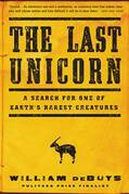 The Last Unicorn: A Search for One of Earth's Rarest Creatures