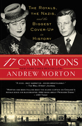 17 Carnations: The Royals, the Nazis and the Biggest Cover-Up in History