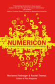 Numericon: A Journey Through the Hidden Lives of Numbers
