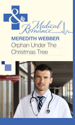 Orphan Under the Christmas Tree (Mills & Boon Medical)