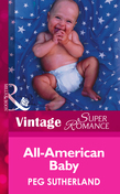 All-American Baby (Mills & Boon Vintage Superromance)