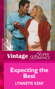Expecting the Best (Mills & Boon Vintage Superromance)