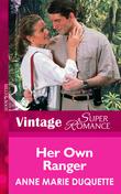 Her Own Ranger (Mills & Boon Vintage Superromance)