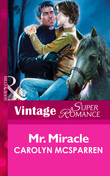 Mr. Miracle (Mills & Boon Vintage Superromance)