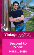 Second To None (Mills & Boon Vintage Superromance)
