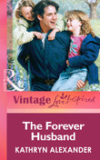 The Forever Husband (Mills & Boon Vintage Love Inspired)