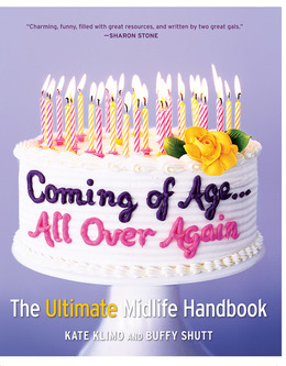 Coming of Age...All Over Again: The Ultimate Midlife Handbook