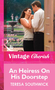 An Heiress on His Doorstep (Mills & Boon Cherish)