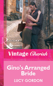 Gino's Arranged Bride (Mills & Boon Cherish)