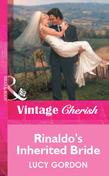 Rinaldo's Inherited Bride (Mills & Boon Cherish)