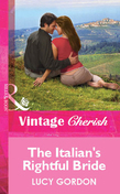 The Italian's Rightful Bride (Mills & Boon Cherish)