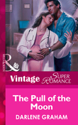 The Pull Of The Moon (Mills & Boon Vintage Superromance)
