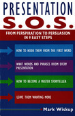 Presentation S.O.S.: From Perspiration to Persuasion in 9 Easy Steps
