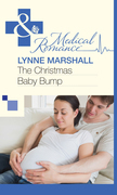 The Christmas Baby Bump (Mills & Boon Medical)