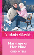 Marriage on Her Mind (Mills & Boon Cherish)