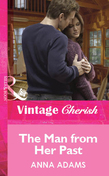 The Man from Her Past (Mills & Boon Cherish)