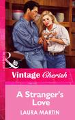 A Stranger's Love (Mills & Boon Vintage Cherish)