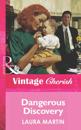 Dangerous Discovery (Mills & Boon Vintage Cherish)