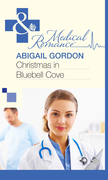 Christmas In Bluebell Cove (Mills & Boon Medical)