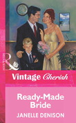 Ready-Made Bride (Mills & Boon Vintage Cherish)