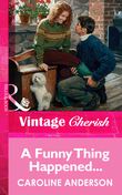 A Funny Thing Happened... (Mills & Boon Vintage Cherish)