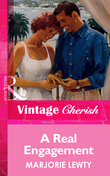 A Real Engagement (Mills & Boon Vintage Cherish)