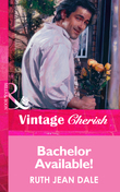 Bachelor Available! (Mills & Boon Vintage Cherish)