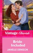 Bride Included (Mills & Boon Vintage Cherish)