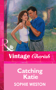 Catching Katie (Mills & Boon Vintage Cherish)