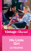 His Little Girl (Mills & Boon Vintage Cherish)