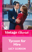 Tycoon for Hire (Mills & Boon Vintage Cherish)