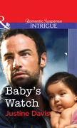 Baby's Watch (Mills & Boon Intrigue)