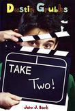 Dustin Grubbs: Take Two!: Take Two!