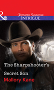 The Sharpshooter's Secret Son (Mills & Boon Intrigue)