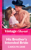 His Brother's Intended Bride (Mills & Boon Vintage Cherish)