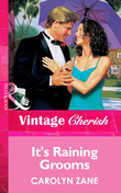 It's Raining Grooms (Mills & Boon Vintage Cherish)